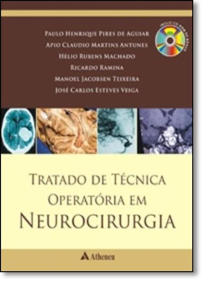 Tratado de Tecnica Operatoria em Neurocirurgia, livro de Apio Claudio | Helio Rubens | Paulo Henrique