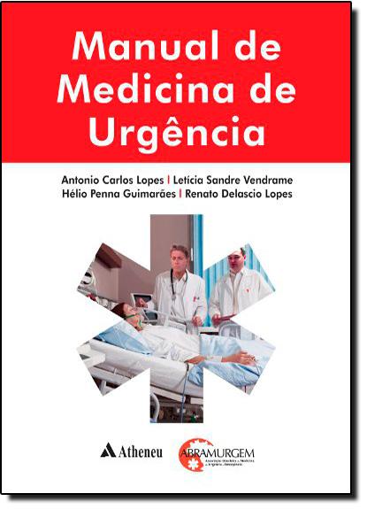 Manual de Medicina de Urgência, livro de Antonio Carlos Lopes