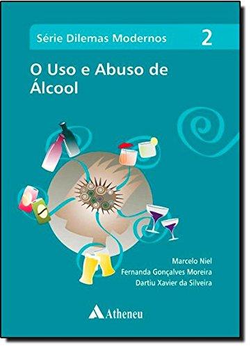 Uso e Abuso de Álcool, O - Vol.2, livro de Marcelo Niel