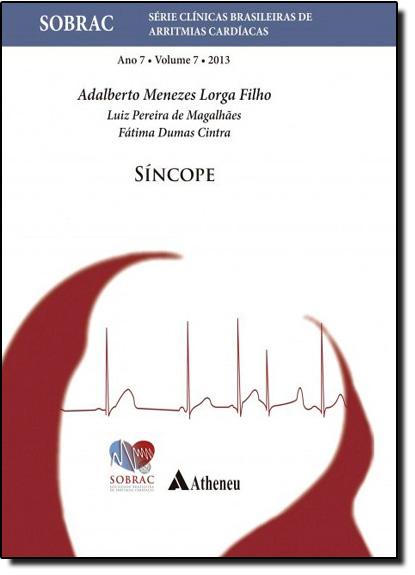 Síncope - Sobrac - Vol.7, livro de Adalberto Menezes Lorga Filho