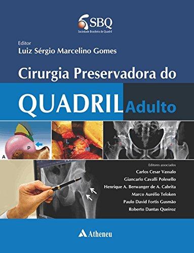 Cirurgia Preservadora do Quadril Adulto, livro de Luiz Sérgio Marcelino Gomes