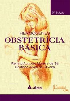 Obstetrícia Básica - 3ª edição, livro de Cristiane Alves Oliveira, Renato Augusto Moreira Sá