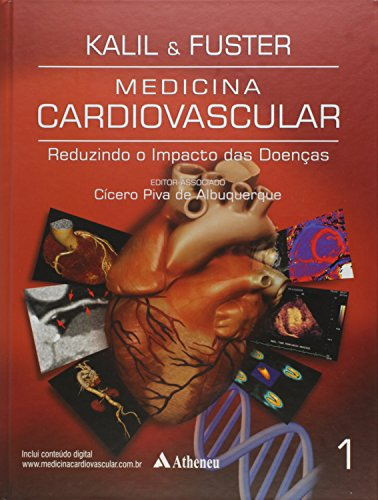 Medicina Cardiovascular: Reduzindo o Impacto das Doenças - Vol.1, livro de Roberto Kalil Filho