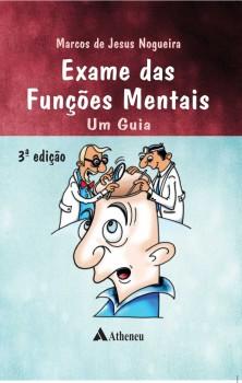 Exame das funções mentais - Um guia - 3ª edição, livro de Marcos de Jesus Nogueira