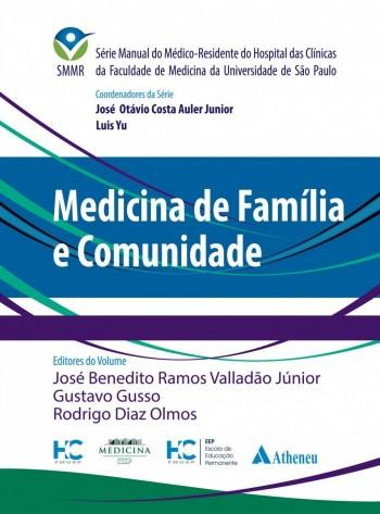 Medicina de família e comunidade, livro de Gustavo Gusso, Rodrigo Diaz Olmos, José Benedito Ramos Valladão Júnior