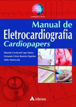 Manual de Eletrocardiografia – Cardiopapers, livro de Eduardo Lapa