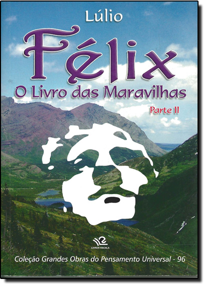 Félix: O Livro Das Maravilhas - Parte 2, livro de Lúlio