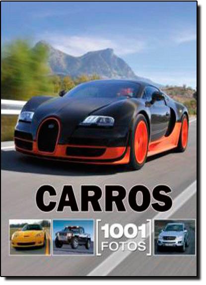 Carros 1001 Fotos, livro de Livros Escalas