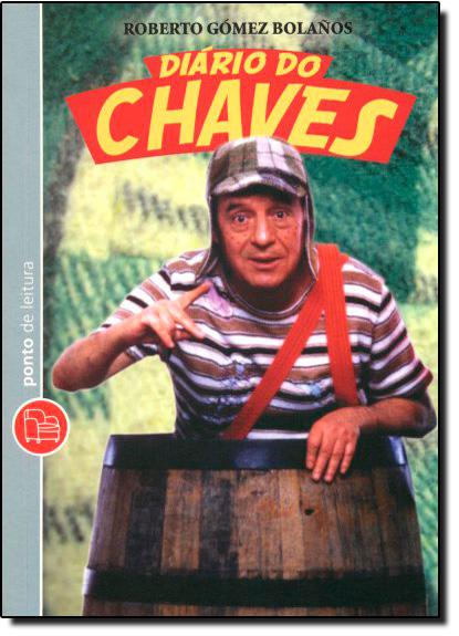 Diário do Chaves - Edição de bolso, livro de Roberto Gómez Bolanos