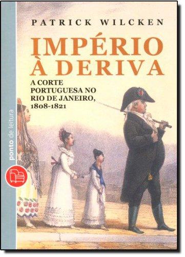Império à Deriva - Edição de bolso, livro de Patrick Wilcken