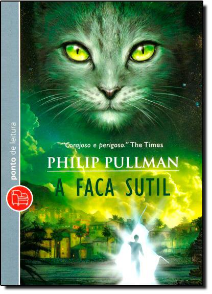 Faca Sutil, A - Edição de Bolso, livro de Philip Pullman