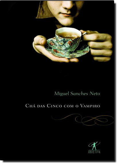 Chá das Cinco com o Vampiro, livro de Miguel Sanches Neto