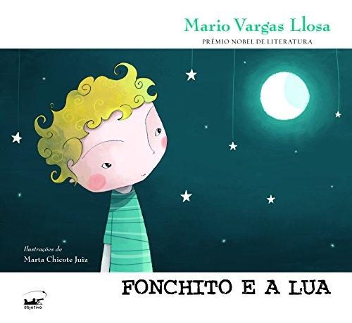 Fonchito e a Lua, livro de Mario Vargas Llosa