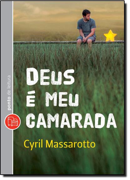 Deus É Meu Camarada, livro de Cyril Massarotto
