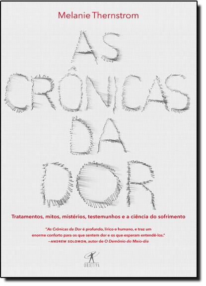 Crônicas da Dor, As, livro de Melanie Thernstrom