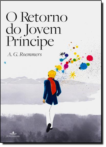 Retorno do Jovem Príncipe, O, livro de A G Roemmers