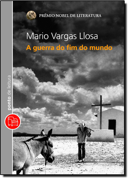 Guerra do Fim do Mundo, A - Edição de Bolso, livro de Mário Vargas Llosa