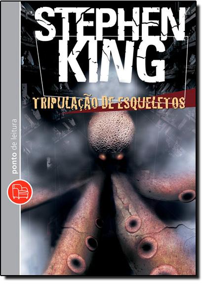 Tripulação de Esqueletos - Livro de Bolso, livro de Stephen King