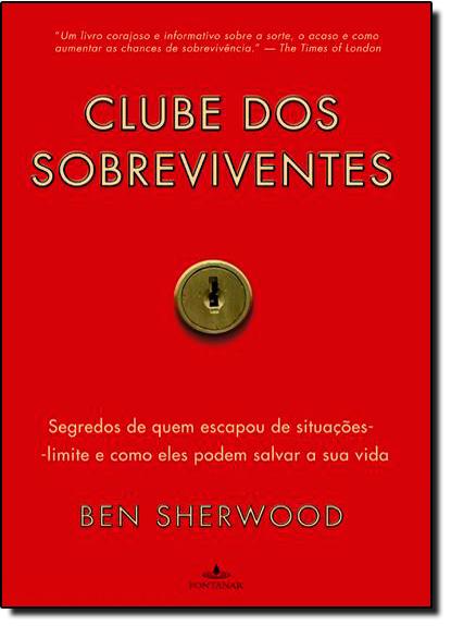 Clube dos Sobreviventes, livro de Ben Sherwood