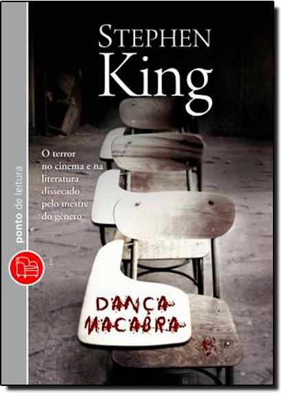 Dança Macabra: O Terror no Cinema e na Literatura - Dissecado Pelo Mestre do Gênero, livro de Stephen King