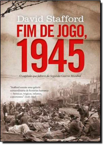 FIM DE JOGO, 1945, livro de David Stafford