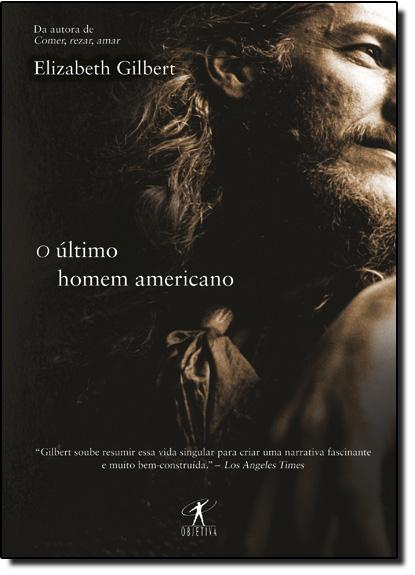 Último Homem Americano, O, livro de Elizabeth Gilbert