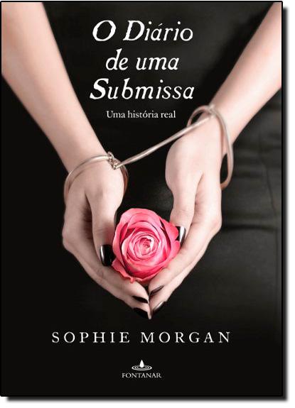 Diário de uma Submissa, O, livro de Sophie Morgan
