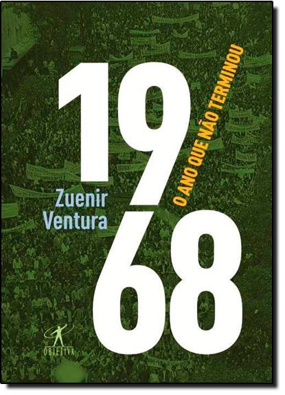1968: O Ano que Não Terminou, livro de Zuenir Ventura