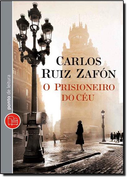Prisioneiro do Ceú, O, livro de Carlos Ruiz Zafon