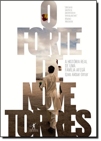 Forte Das Nove Torres, O, livro de Qais Akbar Omar