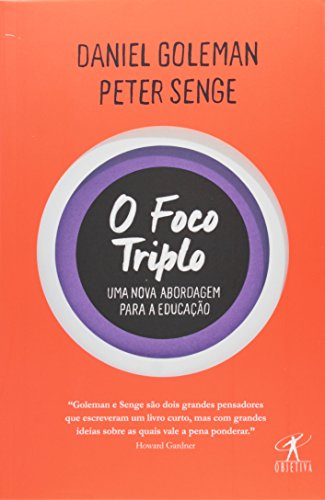 O foco triplo, livro de Daniel Goleman, Peter Senge
