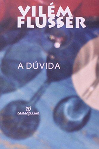 A dúvida, livro de Vilém Flusser
