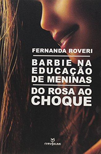Barbie na educação de meninas: do rosa ao choque, livro de Fernanda Roveri
