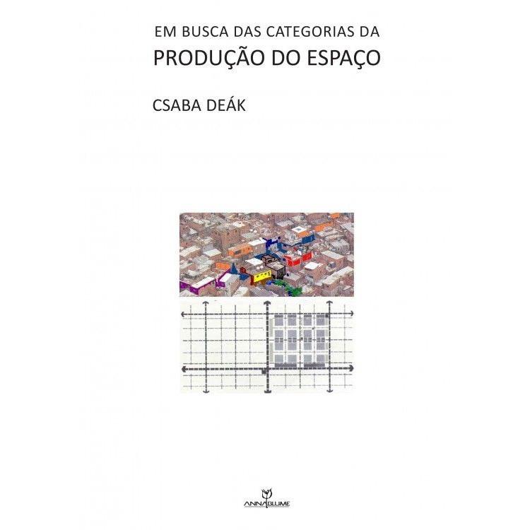 Em busca das categorias da produção do espaço, livro de Csaba Deák