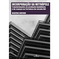 Incorporação da metrópole, livro de Beatriz Rufino