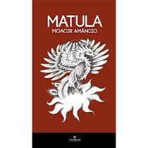 Matula, livro de Moacir Amâncio