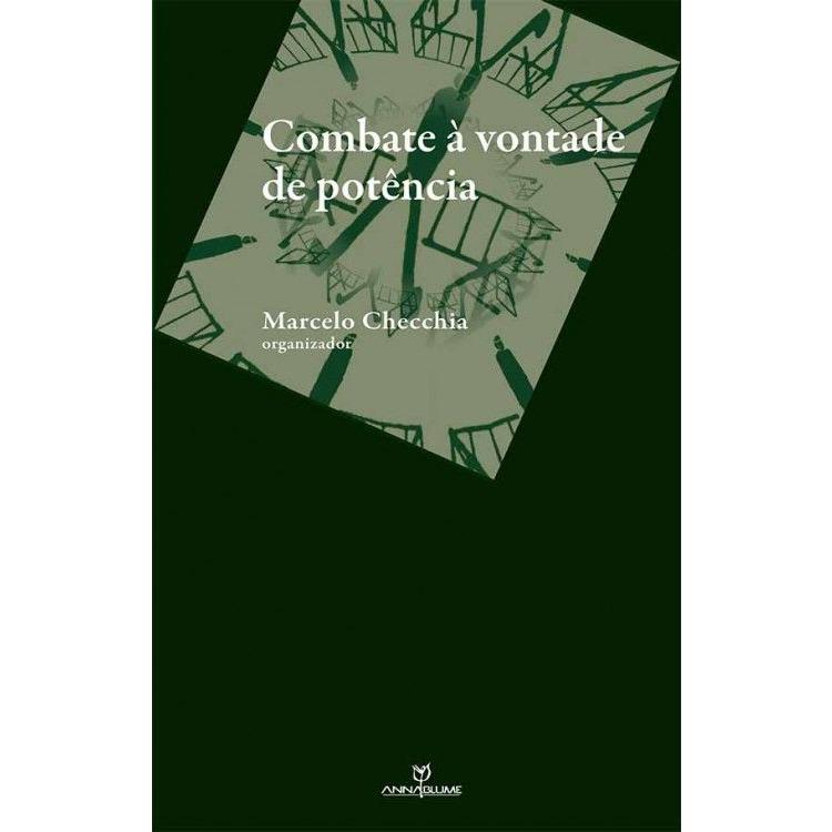 Combate à vontade de potência, livro de Marcelo Checchia