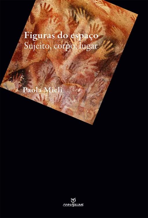 Figuras do espaço - sujeito, corpo, lugar, livro de Paola Mieli