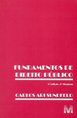 Fundamentos de Direito Público, livro de Carlos Ari Sundfeld