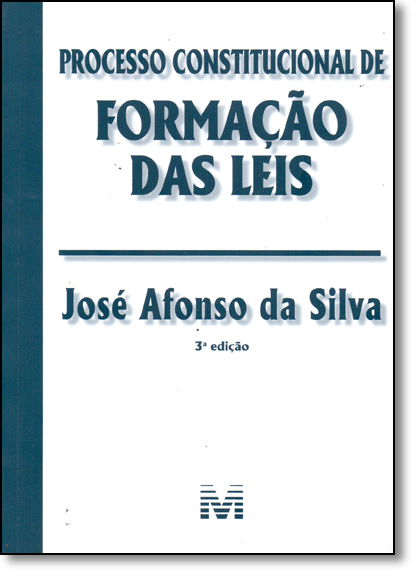 Processo Constitucional Formação das Leis, livro de Jose Afonso Silva