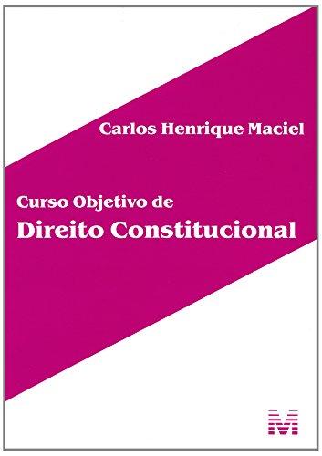 Curso Objetivo de Direito Constitucional, livro de Carlos Henrique Maciel
