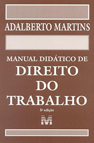 Manual Didático de Direito do Trabalho, livro de Adalberto Martins