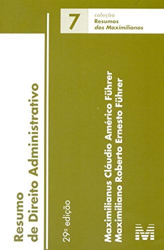 Resumo de Direito Administrativo - Vol.7 - Coleção Resumos, livro de Maximilianus Claudio Américo Führer