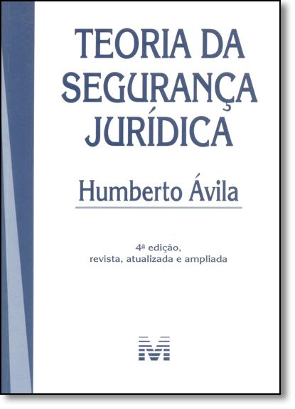 Teoria da Segurança Jurídica, livro de Humberto Ávila