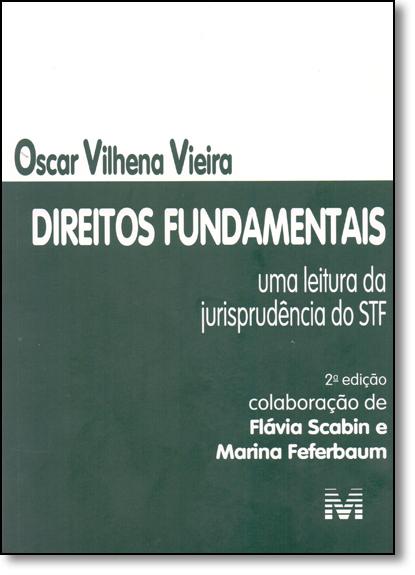 Direitos Fundamentais: Uma Leitura da Jurisprudencia do Stf, livro de Oscar Vilhena Vieira