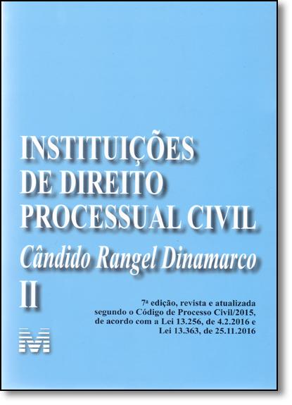 Instituições de Direito Processual Civil - Vol.2, livro de Candido Rangel Dinamarco