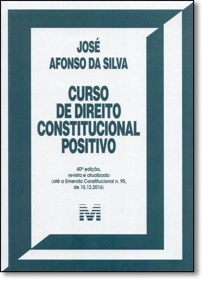 Curso de Direito Constitucional Positivo, livro de Jose Afonso da Silva