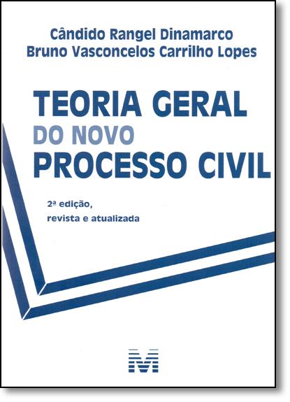 Teoria Geral do Novo Processo Civil, livro de Candido Rangel Dinamarco