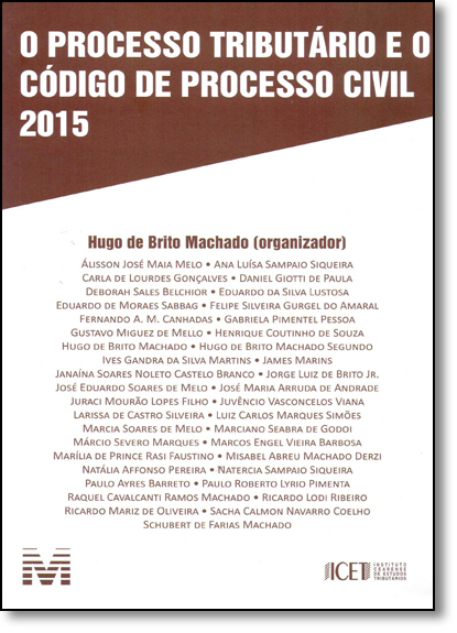 Processo Tributário e o Código de Processo Civil, livro de Hugo de Brito Machado