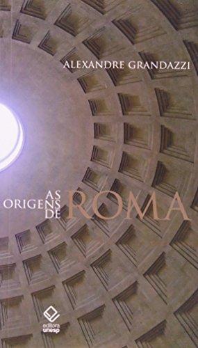 As Origens de Roma, livro de Alexandre Grandazzi